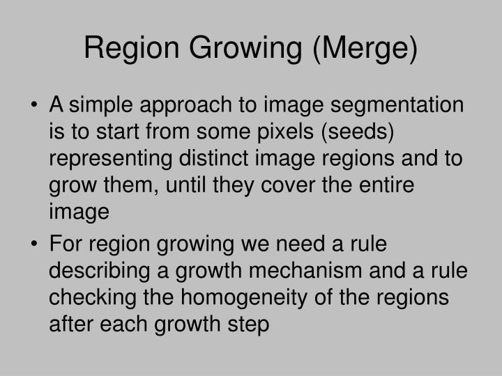 Region Growing (Merge)