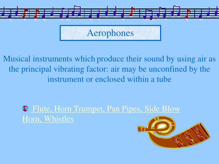 Aerophones