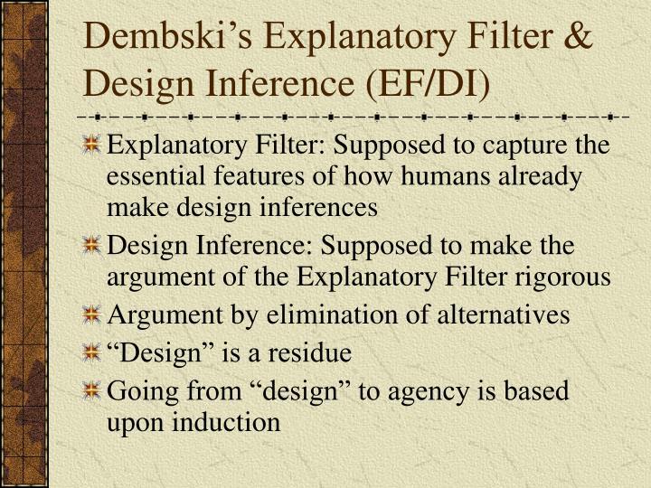 Dembski's Explanatory Filter & Design Inference (EF/DI)