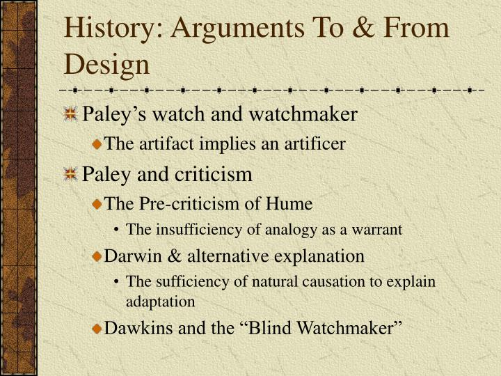 History: Arguments To & From Design