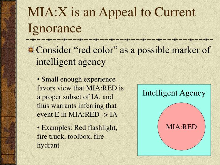 MIA:X is an Appeal to Current Ignorance
