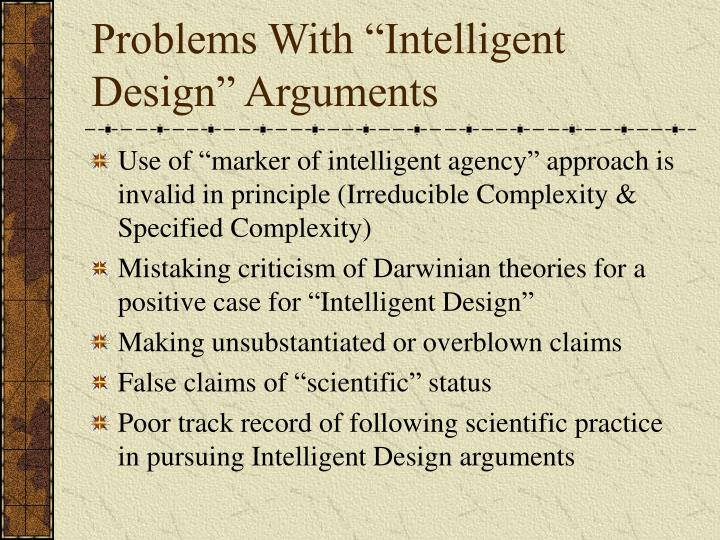 Problems with intelligent design arguments