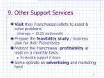 9 other support services