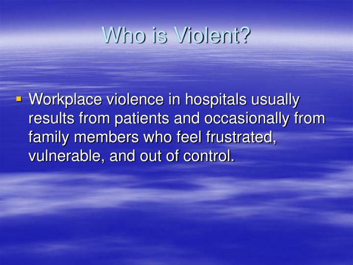 Who is Violent?