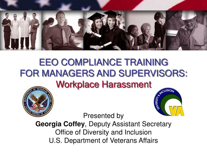 eeo compliance training for managers and supervisors workplace harassment n.