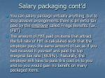 salary packaging cont d