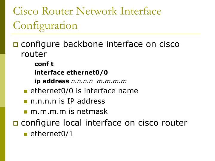 Cisco Router Network Interface Configuration