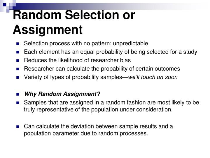random selection vs random assignment What's the difference between a representative sample and a random sample a representative sample is a group or set effective random sampling can be.