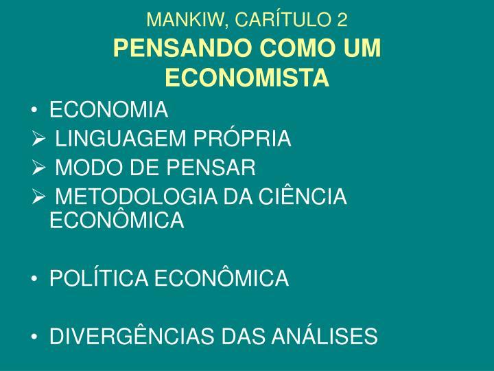 Mankiw car tulo 2 pensando como um economista