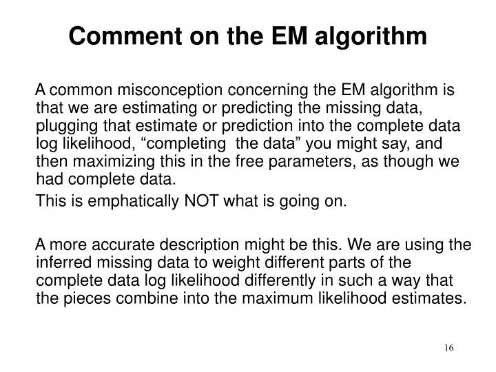 Comment on the EM algorithm