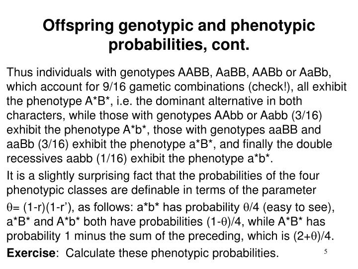 Offspring genotypic and phenotypic probabilities, cont.