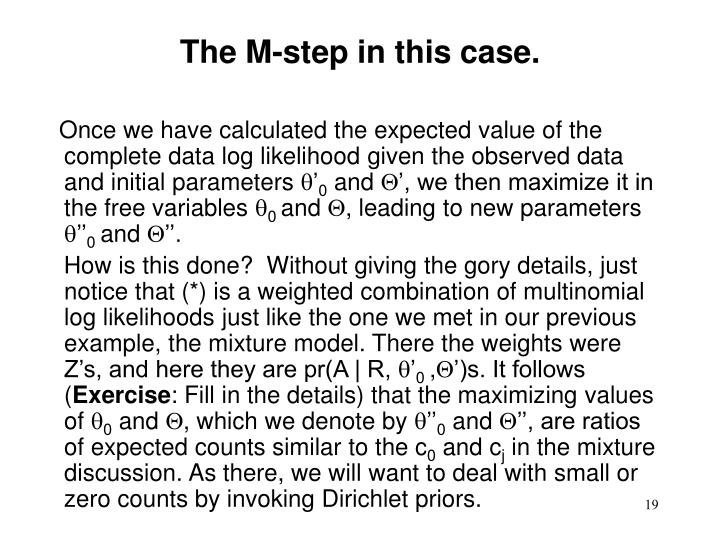 The M-step in this case.