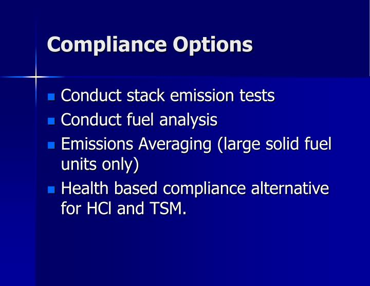 Compliance Options