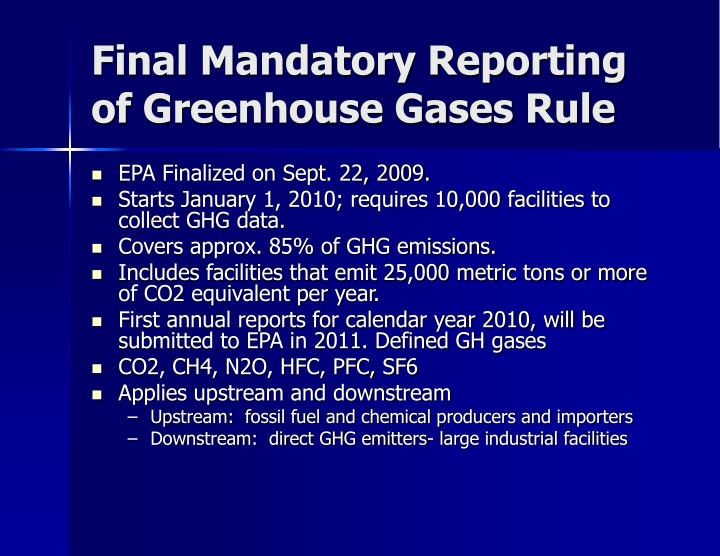 Final Mandatory Reporting of Greenhouse Gases Rule