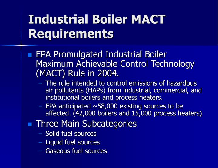Industrial Boiler MACT Requirements