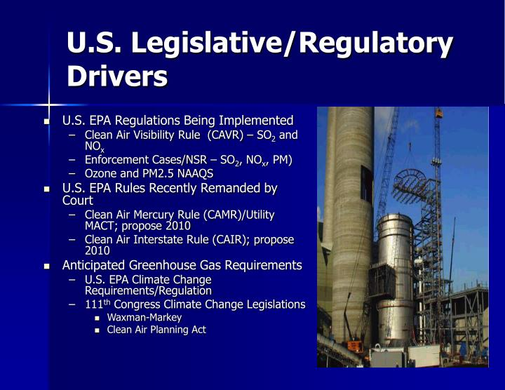 U.S. Legislative/Regulatory Drivers