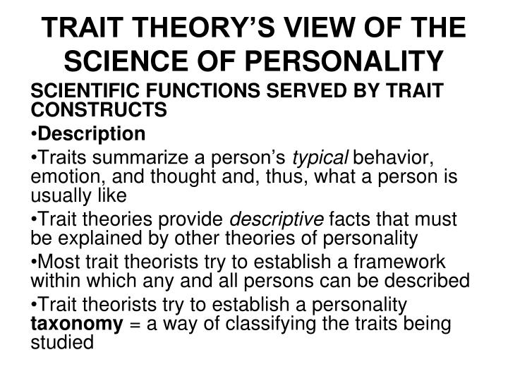 power relations in trait theory and personal construct theory Labeling his approach personal construct theory, kelly focused on the  the nature of personality theory:objectives of personality psychology  a trait theory of.