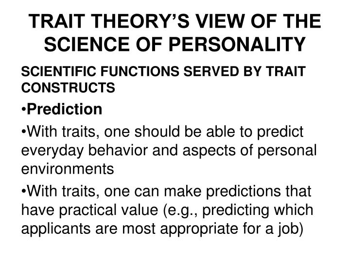 trait theory and personal construct theory They are based on trait and factor theories  applications of kelly's personal construct theory  applications of kelly's personal construct theory.