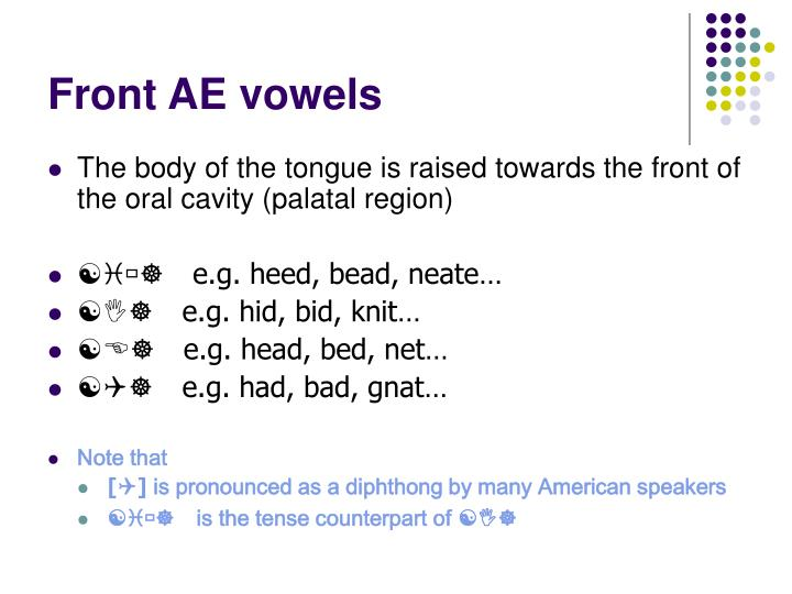 Front AE vowels