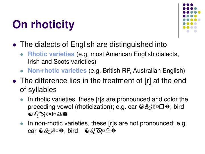 On rhoticity