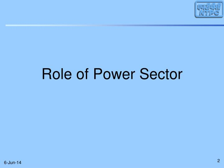 Role of Power Sector