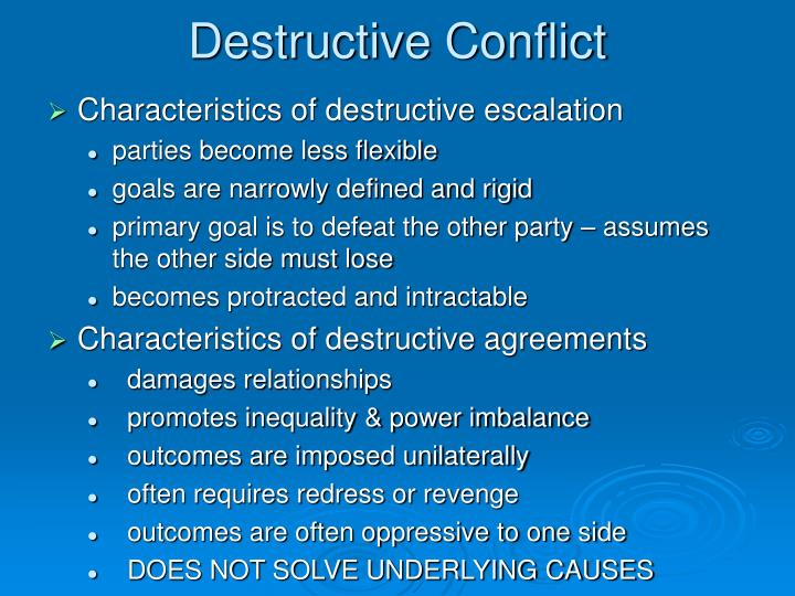 Destructive Conflict