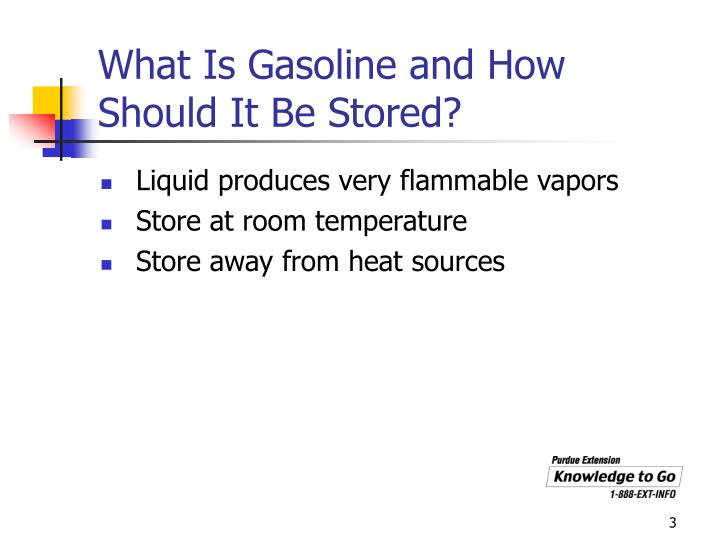 What is gasoline and how should it be stored