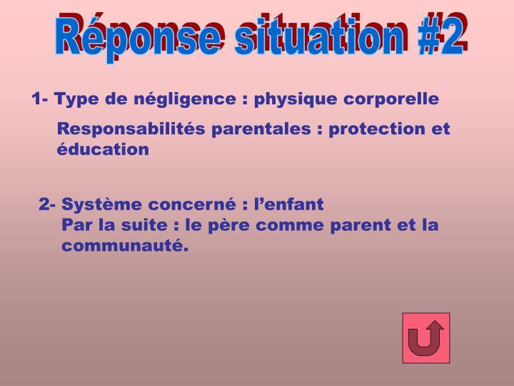 Réponse situation #2