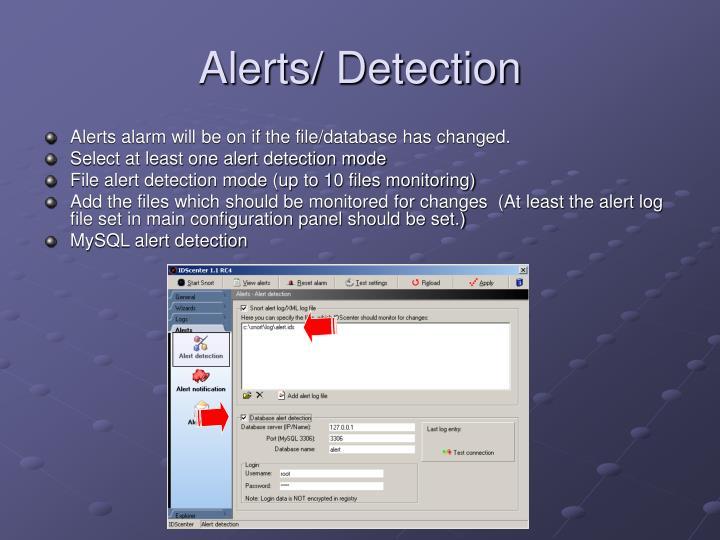 Alerts/ Detection