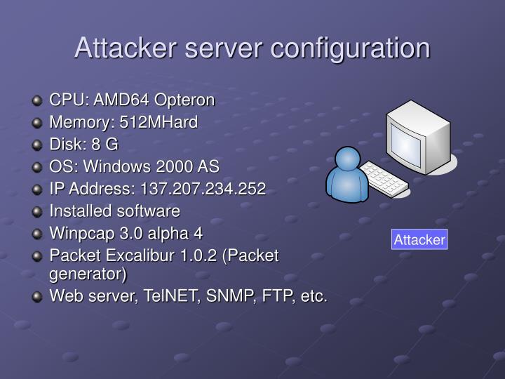 Attacker server configuration