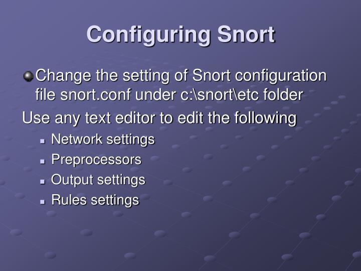 Configuring Snort