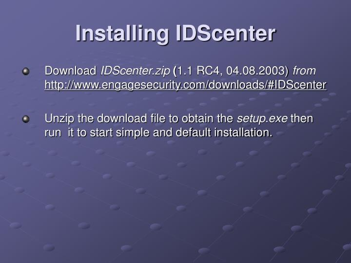 Installing IDScenter