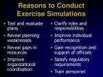 reasons to conduct exercise simulations