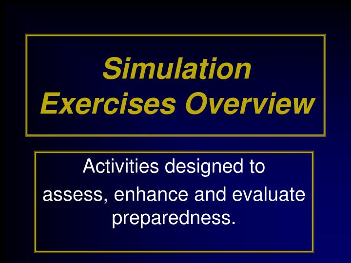simulation exercises overview n.