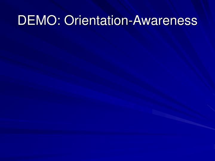 DEMO: Orientation-Awareness