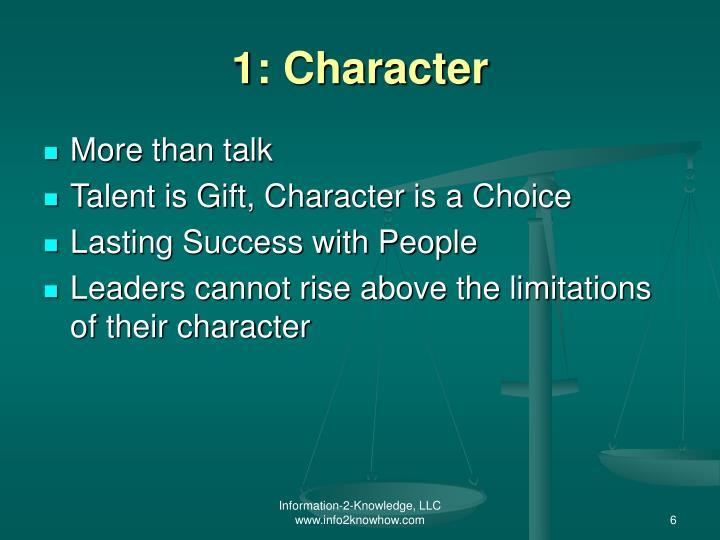 1: Character