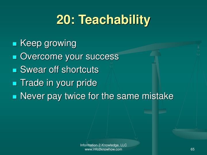 20: Teachability