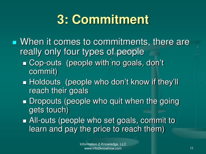 3: Commitment