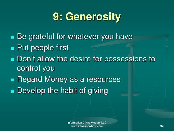 9: Generosity