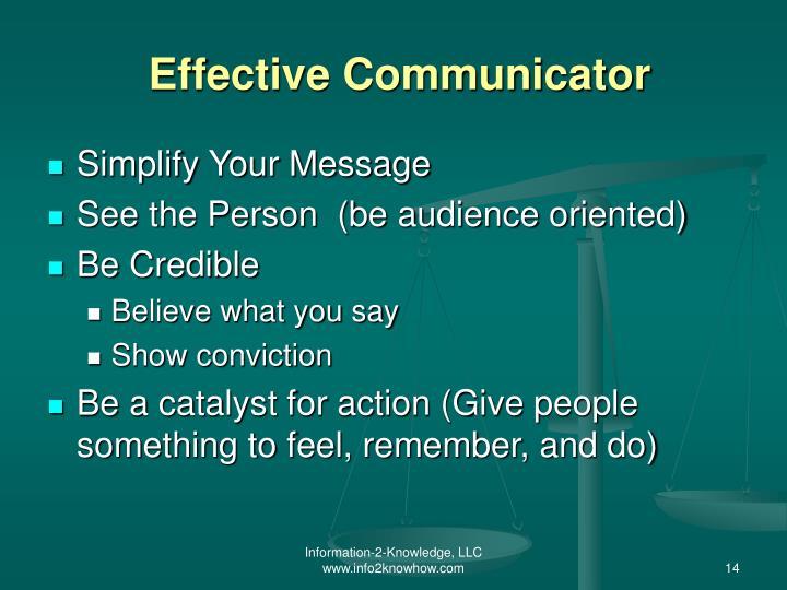 Effective Communicator