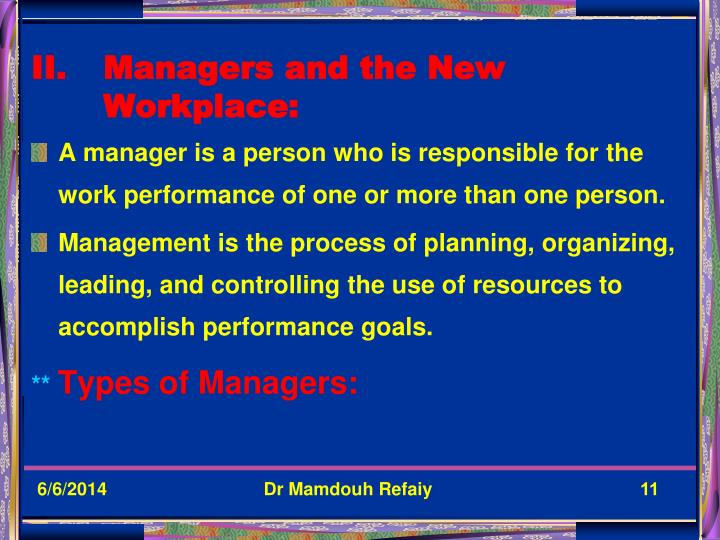 Managers and the New Workplace:
