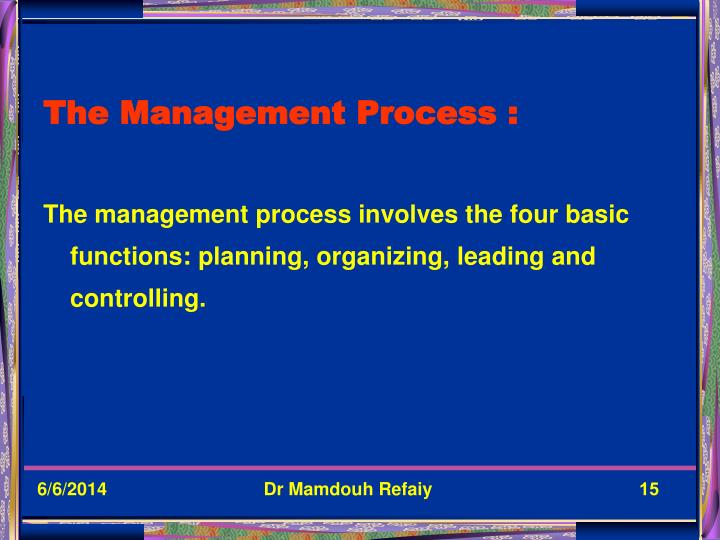 The Management Process :