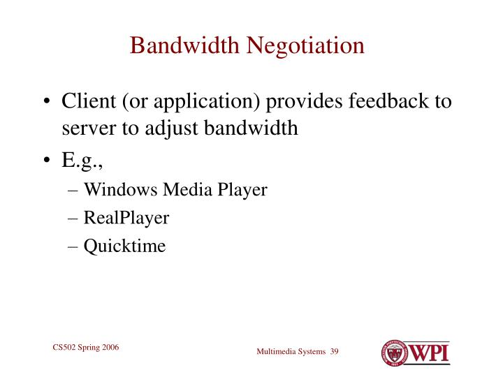 Bandwidth Negotiation