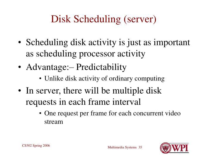 Disk Scheduling (server)