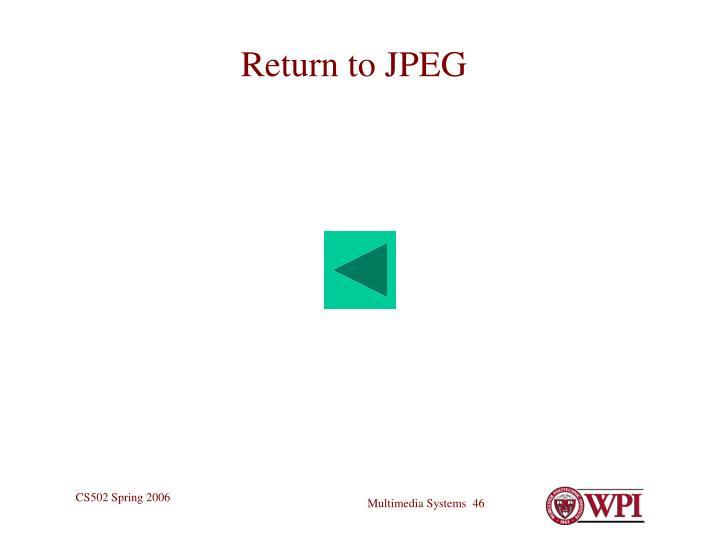 Return to JPEG