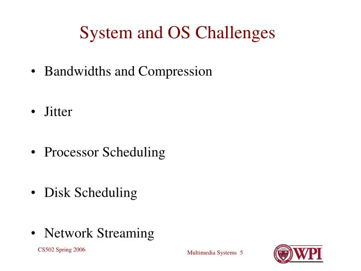 System and OS Challenges