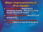 major improvements of ipv6 header