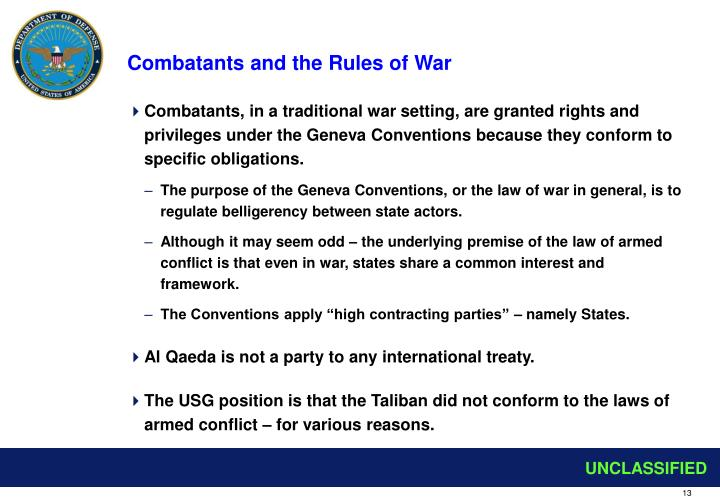 Combatants and the Rules of War