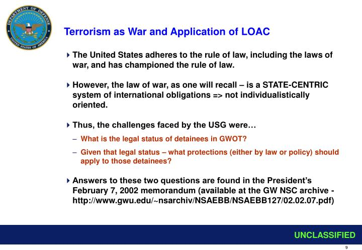 Terrorism as War and Application of LOAC