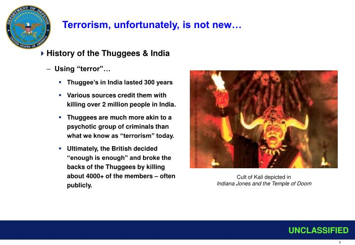Terrorism unfortunately is not new